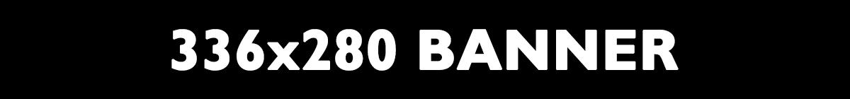 336x280 banner